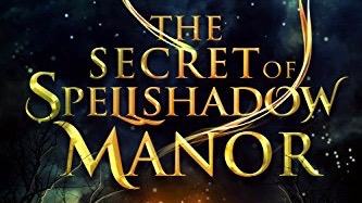 the secret of spellshadow manor book review